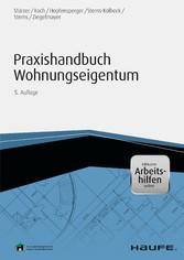 Praxishandbuch Wohnungseigentum - inkl. Arbeits...