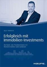 ErfolgReich mit Immobilien-Investments - Die Ku...