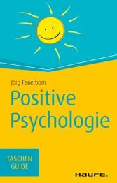 Positive Psychologie - TaschenGuide