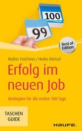 Erfolg im neuen Job - Strategien für die ersten...