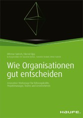 Wie Organisationen gut entscheiden - Innovative...