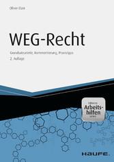 WEG-Recht - Grundsatzurteile, Kommentierung, Pr...