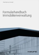 Formularhandbuch Immobilienverwaltung - inkl. A...