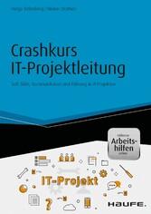 Crashkurs IT-Projektleitung - inkl. Arbeitshilf...