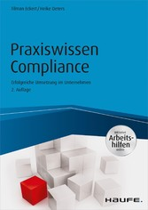 Praxiswissen Compliance - inkl. Arbeitshilfen o...