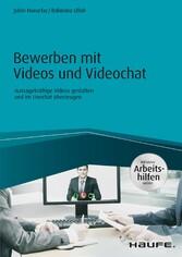 Bewerben mit Videos und Videochat - inklusive A...