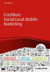 Crashkurs Social.Local.Mobile-Marketing - inkl....