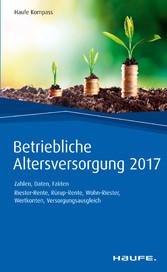 Betriebliche Altersversorgung 2017 - Zahlen, Da...