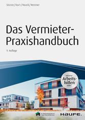 Das Vermieter-Praxishandbuch - inkl. Arbeitshil...