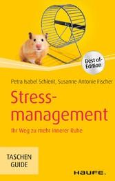 Stressmanagement - Ihr Weg zu mehr innerer Ruhe