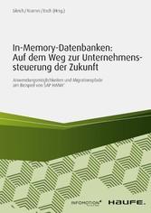 In-Memory-Datenbanken: Auf dem Weg zur Unterneh...
