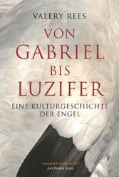 Von Gabriel bis Luzifer - Eine Kulturgeschichte...