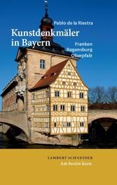 Kunstdenkmäler in Bayern - Band 1: Franken, Regensburg und die Oberpfalz