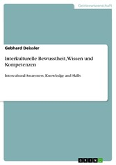 Interkulturelle Bewusstheit, Wissen und Kompetenzen - Intercultural Awareness, Knowledge and Skills
