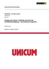 Analyse des Textes Erzählen als Form der Konfliktbewältigung von Karlheinz Fingerhut - Erörterung