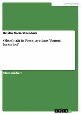 Obszönität in Pietro Aretinos Sonetti lussuriosi