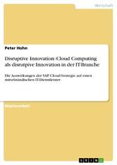 Disruptive Innovation: Cloud Computing als disr...