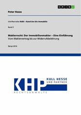 Maklerrecht: Der Immobilienmakler - Eine Einfüh...