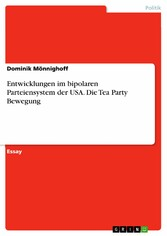 Entwicklungen im bipolaren Parteiensystem der U...