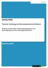 Variety Seeking im Konsumentenverhalten - Prüfu...