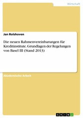 Die neuen Rahmenvereinbarungen für Kreditinstit...