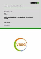 Modernisierung einer IT-Infrastruktur im klinis...