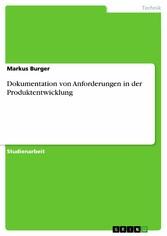 Dokumentation von Anforderungen in der Produkte...