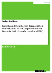 Ermittlung der elastischen Eigenschaften von PT...