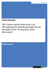 The Unions and the Red Scare. Can McCarthyism b...