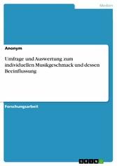 Umfrage und Auswertung zum individuellen Musikg...