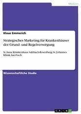 Strategisches Marketing für Krankenhäuser der G...