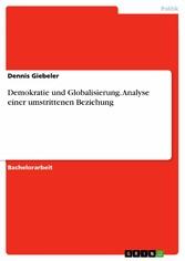 Demokratie und Globalisierung. Analyse einer um...