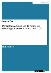 Der Kölner Aufstand von 1074 und die Erhebung f...