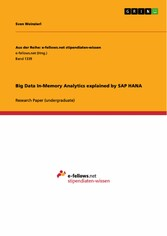 Big Data In-Memory Analytics explained by SAP HANA