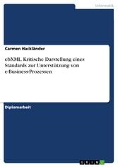 ebXML. Kritische Darstellung eines Standards zu...