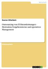 Outsourcing von IT-Dienstleistungen- Motivation...