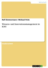 Wissens- und Innovationsmanagement in KMU