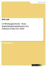 US-Wertpapierrecht - Neue Kapitalmarktregulatio...