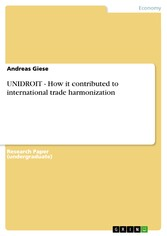UNIDROIT - How it contributed to international ...