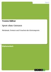 Sport ohne Grenzen - Merkmale, Formen und Ursac...