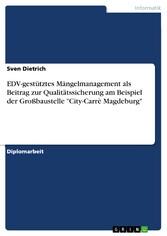 EDV-gestütztes Mängelmanagement als Beitrag zur...