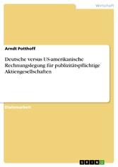 Deutsche versus US-amerikanische Rechnungslegun...