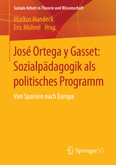 José Ortega y Gasset: Sozialpädagogik als polit...
