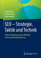 SEO - Strategie, Taktik und Technik - Online-Ma...