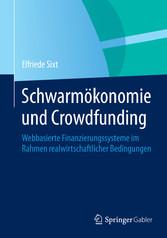 Schwarmökonomie und Crowdfunding - Webbasierte ...