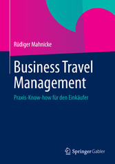 Business Travel Management - Praxis-Know-how fü...
