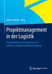 Projektmanagement in der Logistik - Praxisleitf...