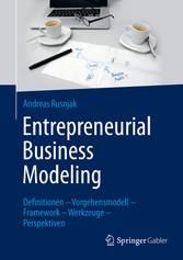 Entrepreneurial Business Modeling - Definitione...
