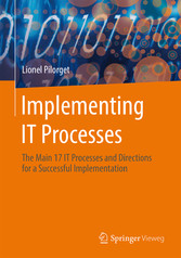 Implementing IT Processes - The Main 17 IT Proc...