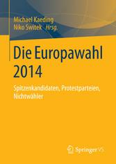 Die Europawahl 2014 - Spitzenkandidaten, Protes...